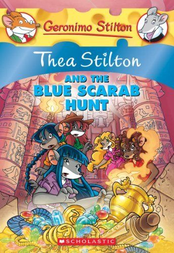 Thea Stilton and the Blue Scarab Hunt: A Geronimo Stilton Adventure by Thea Stilton. $7.99
