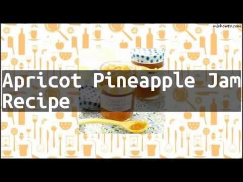 Recipe Apricot Pineapple Jam Recipe