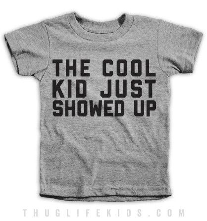 The cool kid just showed up. White Shirts are 100% Cotton. Heather Grey Shirts are 90% Cotton, 10% Polyester. All Shirts are printed in the USA.