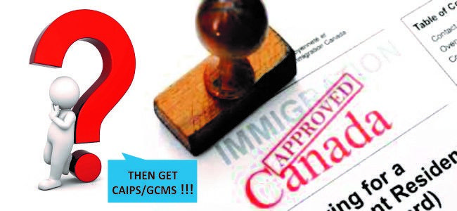 Order CAIPS, FOSS and GCMS to know your Canada Immigration visa status.  Visit: http://www.caipsfile.ca  Contact Us At: help@caipsfile.ca