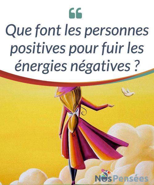 Que font les personnes positives pour fuir les énergies négatives ? Nous sommes entouré-e-s #d'énergies #négatives, de toutes parts. Où que nous allions, il y a des gens qui se plaignent, qui font des choses qui les abîment, eux et les autres, et qui essaient de nous miner le moral avec leurs critiques et leurs arguments limitants. Mais certaines personnes réussissent à conserver l'optimisme même dans les #environnements les plus #toxiques. #Emotions