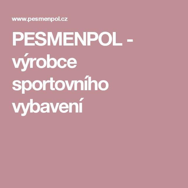 PESMENPOL - výrobce sportovního vybavení