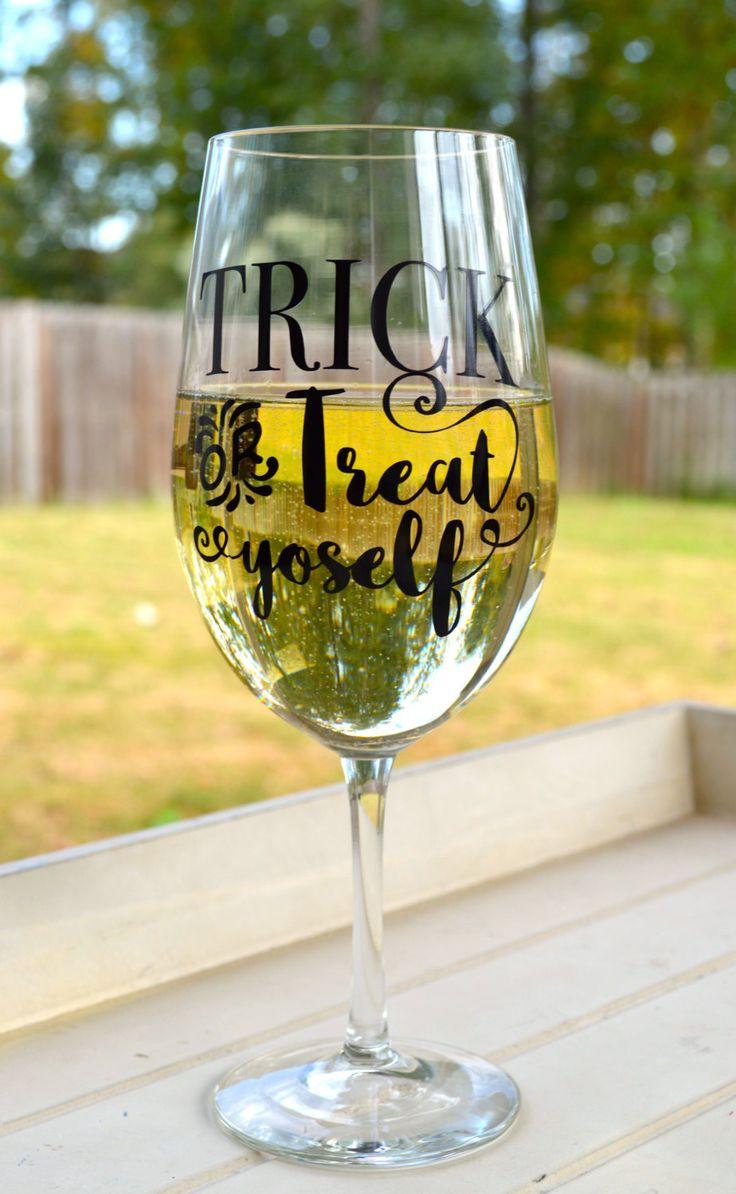 Trick or treat yoself glass, Halloween wine glass, Halloween funny, Trick or Treat glass, treat yoself wine glass, funny sayings glass by DarlinDecorbyRebecca on Etsy