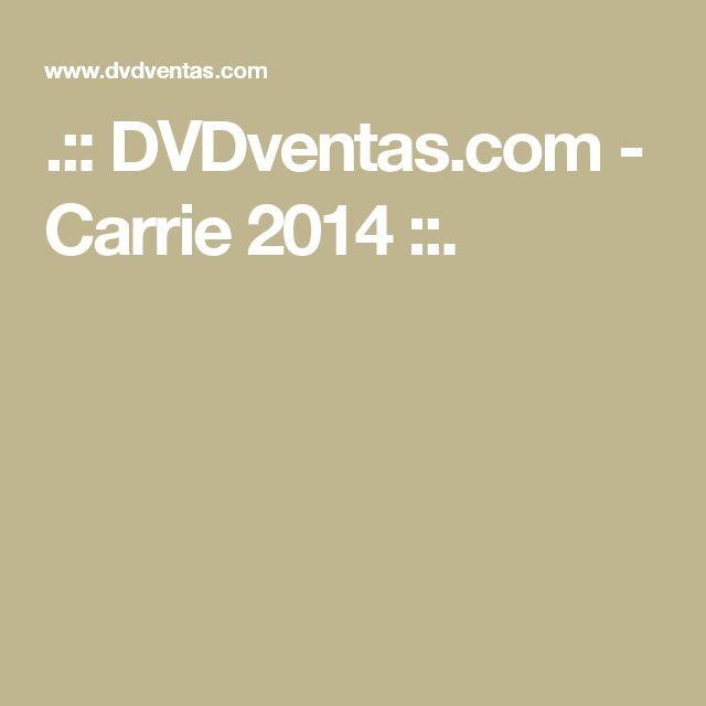 .:: DVDventas.com  - Carrie 2014 ::.