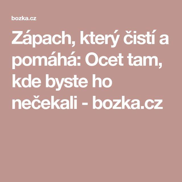 Zápach, který čistí a pomáhá: Ocet tam, kde byste ho nečekali - bozka.cz
