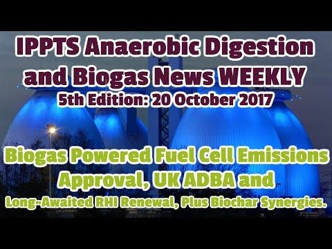 Anaerobic Digestion News: IADAB News Weekly - Edition 5: Biogas Powered Fuel...