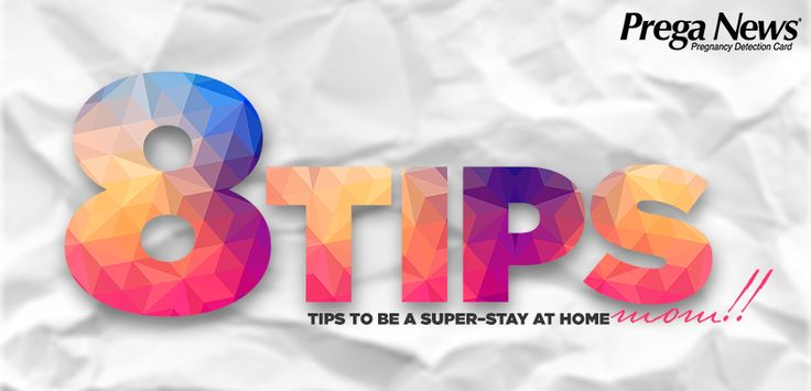 8 #tips to be #Stay-at-home #MOM