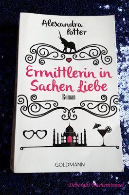 Deborahs Bücherhimmel: Alexandra Potter - Ermittlerin in Sachen Liebe