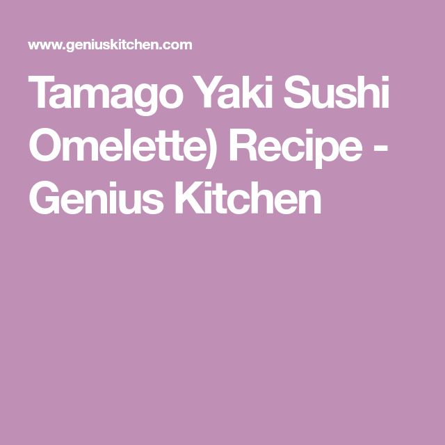 Tamago Yaki Sushi Omelette) Recipe - Genius Kitchen