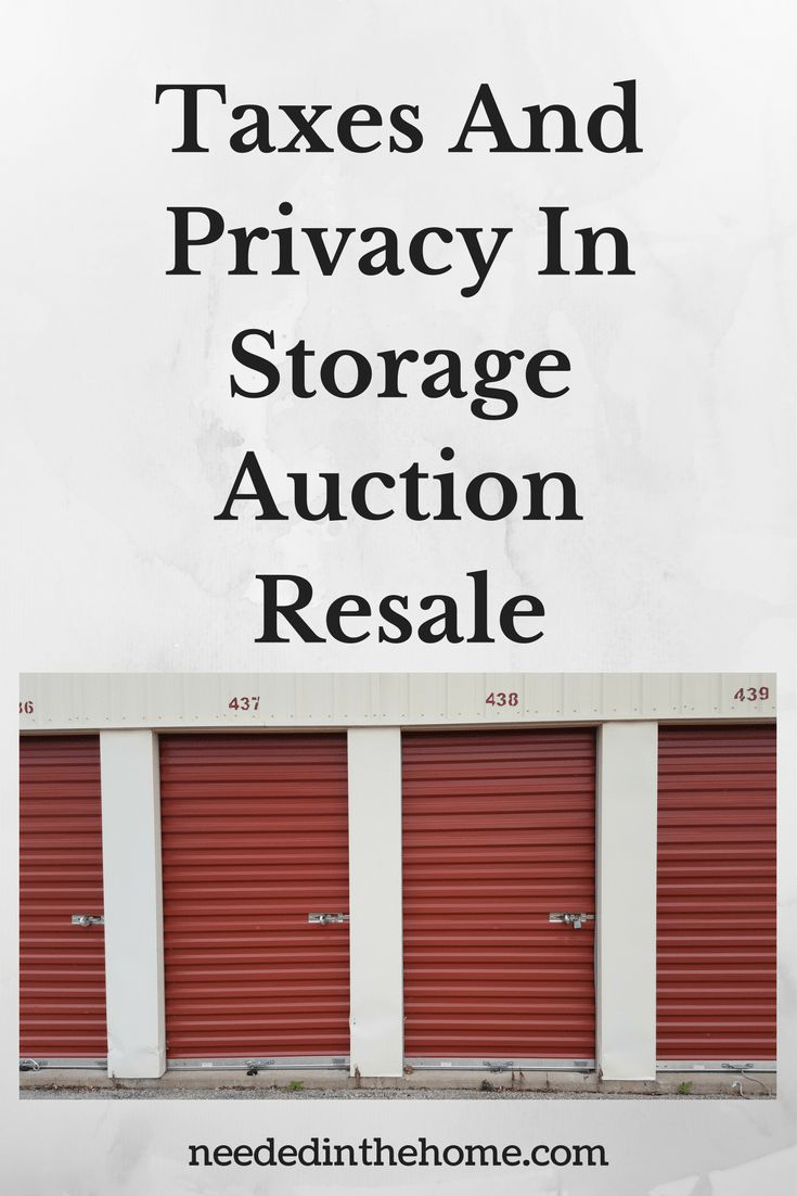 Taxes And Privacy In Storage Auction Resale / Storage Unit Auctions / Storage Auctions / Self-Storage Auction Business / #StorageAuction #StorageAuctionResale #StorageWars from NeededInTheHome