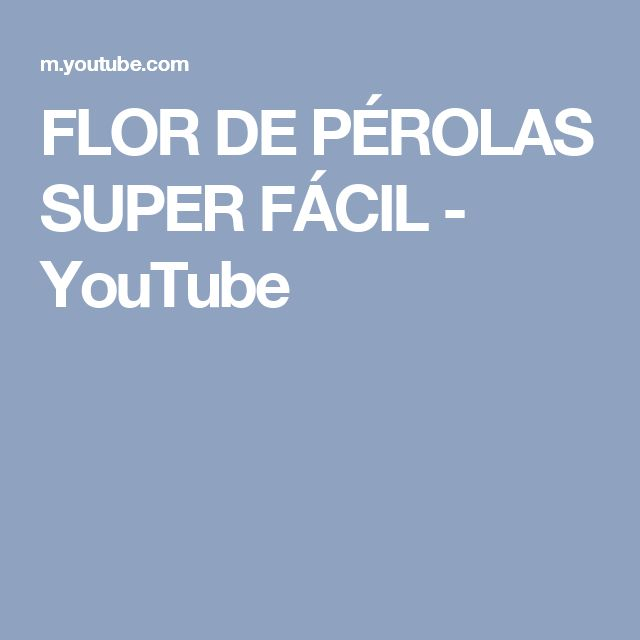 FLOR DE PÉROLAS SUPER FÁCIL - YouTube