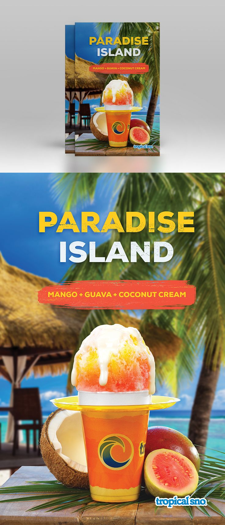 Paradise island poster for Tropical Sno #posterdesign #branding #advertising #marketing #tropicalsno #shavedice #packagedesign #epicmarketing #poster