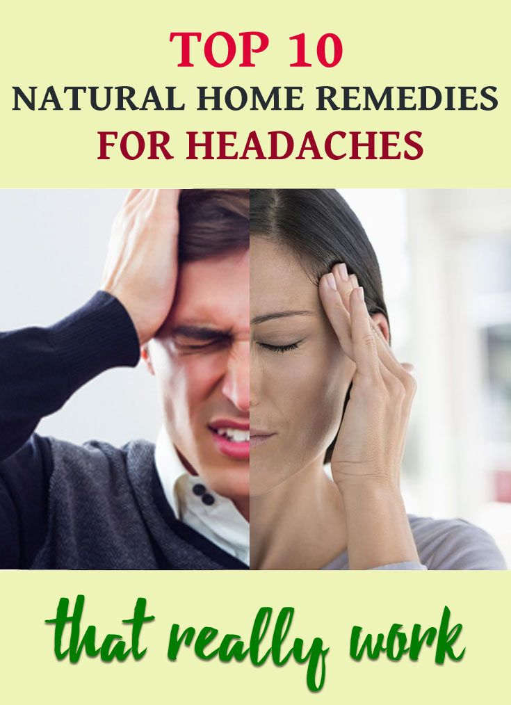 Top 10 natural home remedies for headaches that really work