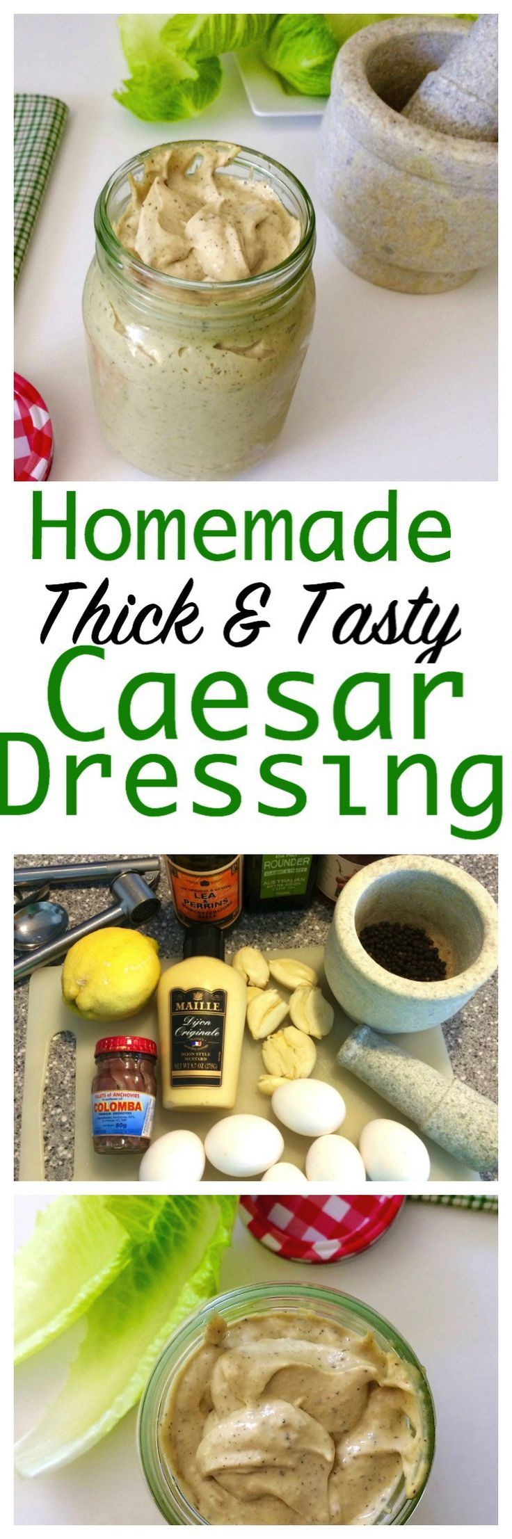 Homemade Thick and Creamy Caesar Salad Dressing. So Easy To Make. A Little Goes A Long Way.