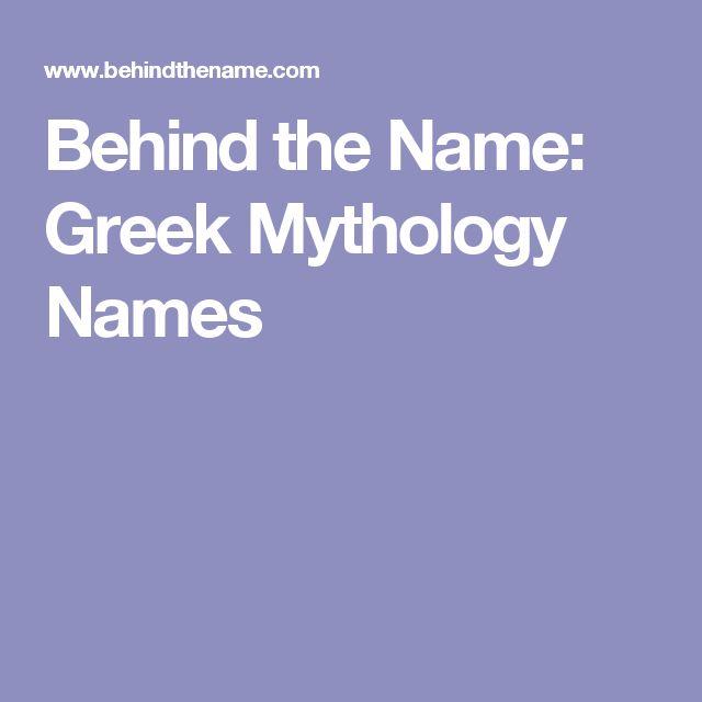 Behind the Name: Greek Mythology Names