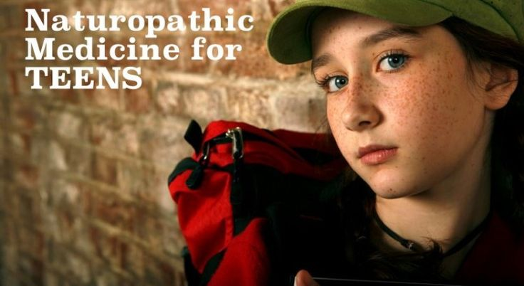 Naturopathic Medicine for Teens