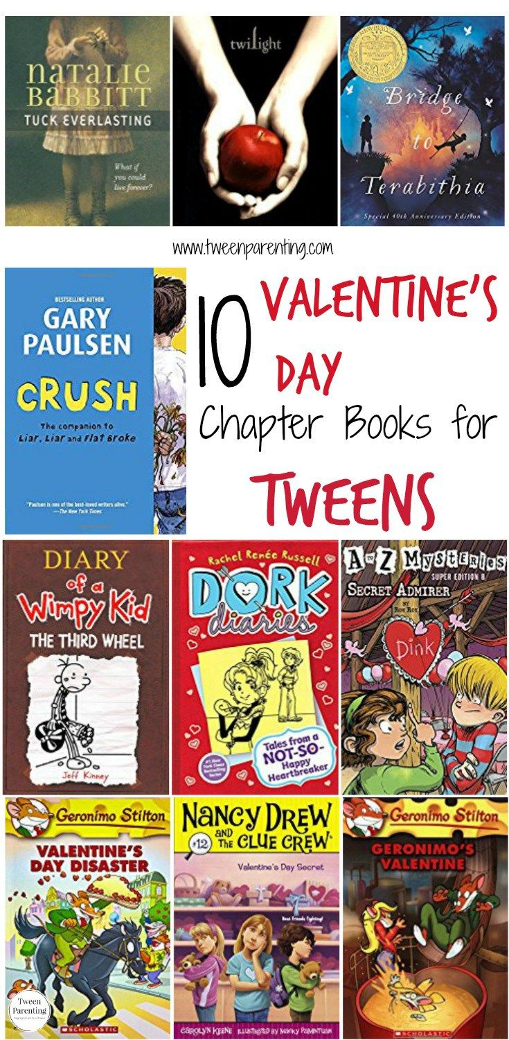 10 Valentine's Day chapter books for tweens from Tween Parenting. #valentinesday #chapterbooksforkids