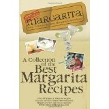 Mission: Margarita: A Collection of the Best Margarita Recipes (Paperback)By Mission : Margarita