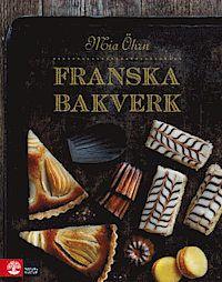 Franska bakverk (inbunden)