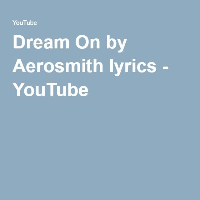 Dream On by Aerosmith lyrics - YouTube