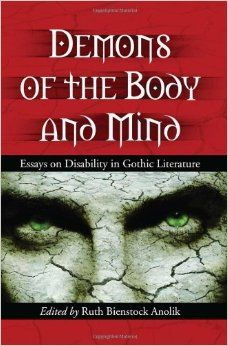 Professional Essays Demons Of The Body And Mind Essays On Disability In Gothic Literature  Ruth Bienstock Literary Analysis Essay A Rose For Emily also Holiday Essay Sample  Best Gothic Literature Images On Pinterest  Book Cover Art  The Red Badge Of Courage Essay