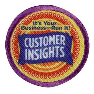 JUNIOR CUSTOMER INSIGHTS BADGE. When you earn the Financial Literacy badge called Savvy Shopper, you learn how to use your money wisely and how to tell the difference between what you need and what you want. Your customers want to do the same thing when they buy Girl Scout Cookies. Use what you learn from your customers to make your cookie business even stronger!