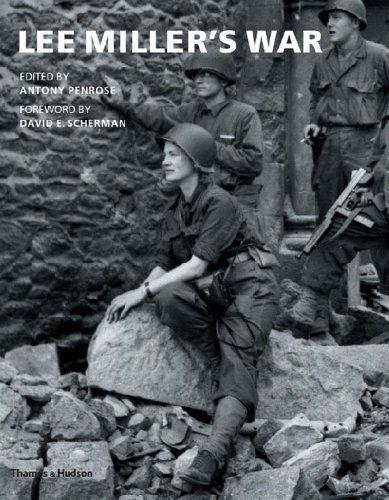 Lee Miller's War by Antony Penrose