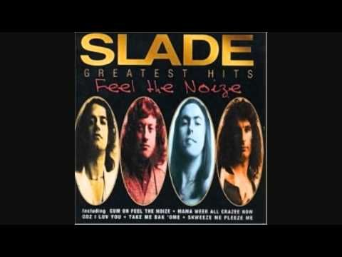 RUN RUNAWAY - SLADE. It's kind of glam rock but I LOVE it.