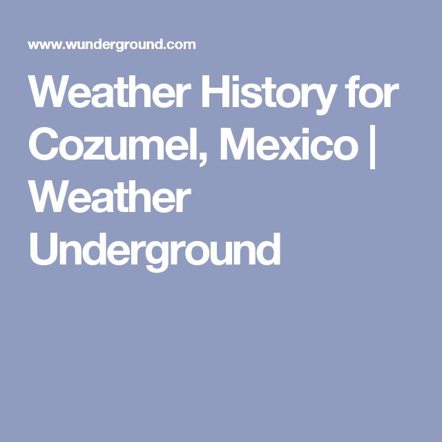 Cozumel mexico airport map image collections diagram writing the 25 best cozumel mexico map ideas on pinterest cozumel map weather history for cozumel mexico sciox Image collections