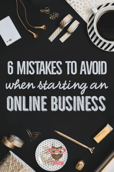 Avoid these mistakes when starting an online business
