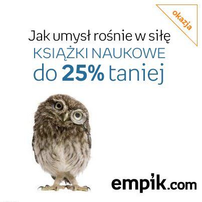 Na empik.com czekają na Was książki naukowe nawet do 25% taniej!