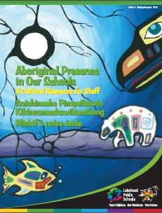 Aboriginal Presence in our Schools:  A Cultural Resource for Staff