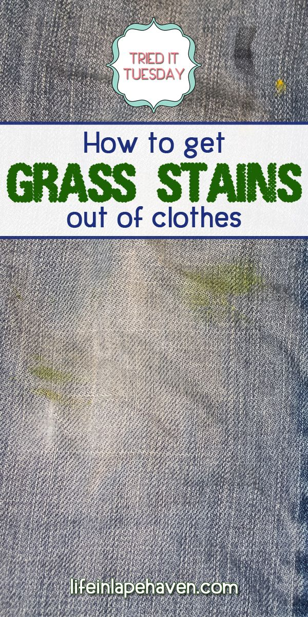 Life in Lape Haven: How to Get Grass Stains Out of Clothes. Two active little boys & spring mean that grass stains are showing up on lots of the clothes in my laundry. I have found a fairly easy way to get grass stains out of their jeans and clothing, without soaking the grass stained garments for hours.