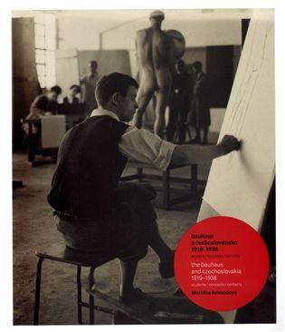 Bauhaus a Československo 1919-1938 / The Bauhaus and Czechoslovakia 1919-1938 - Markéta Svobodová | Kosmas.cz - internetové knihkupectví