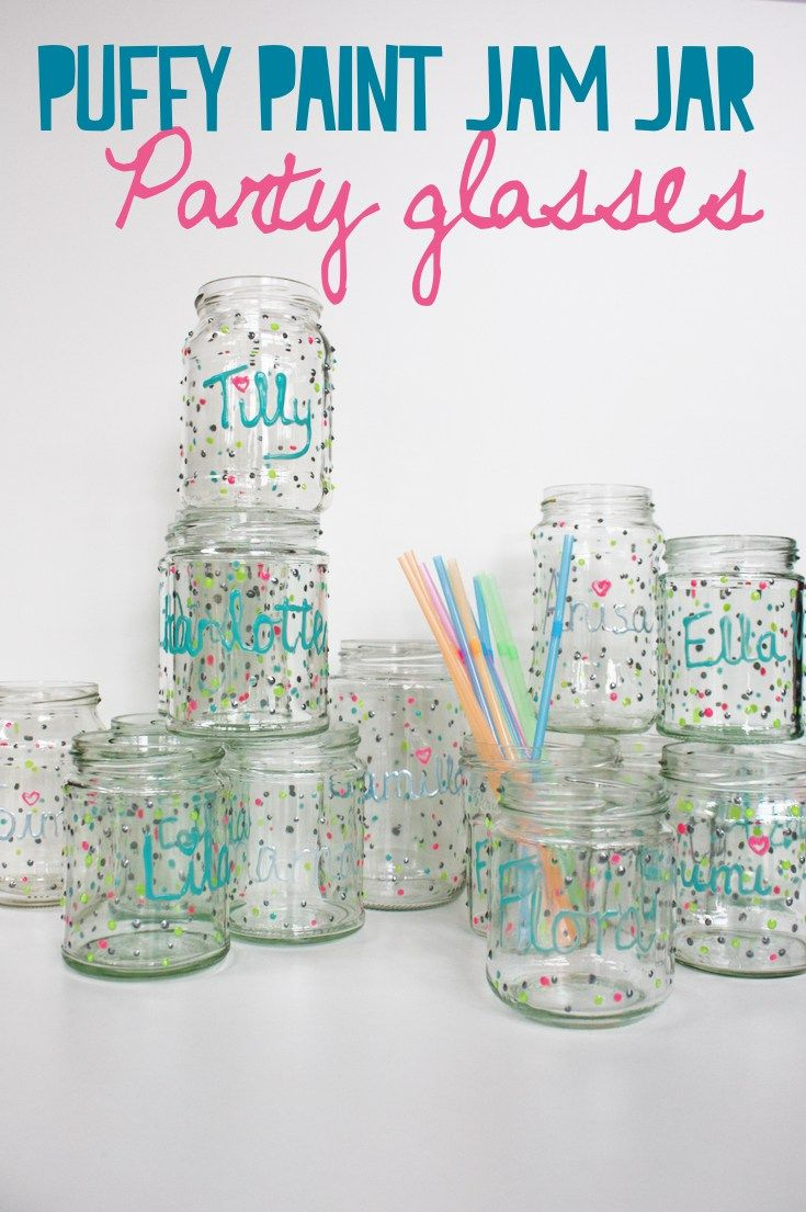 Unique Personalised Party Glasses using Jam Jars and Puffy Paint ...