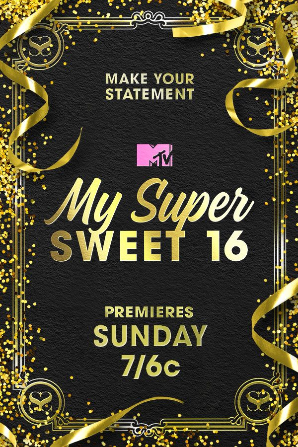 The party begins Sunday, May 14th when My Super Sweet 16 premieres on MTV!