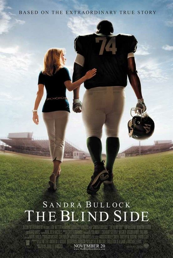 The Blind Side (2009) Really liked this! The story of Michael Oher, a homeless and traumatized boy who became an All American football player and first round NFL draft pick with the help of a caring woman and her family. Such a sweet film!!