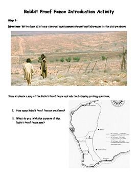 """This activity uses the movie Rabbit Proof Fence to teach students about the Aborigine culture, impact of British colonization, the Australia culture, and the Stolen Generation. Before the movie, students will complete a """"pre-reading"""" activity to help them understand the impact of the movie."""