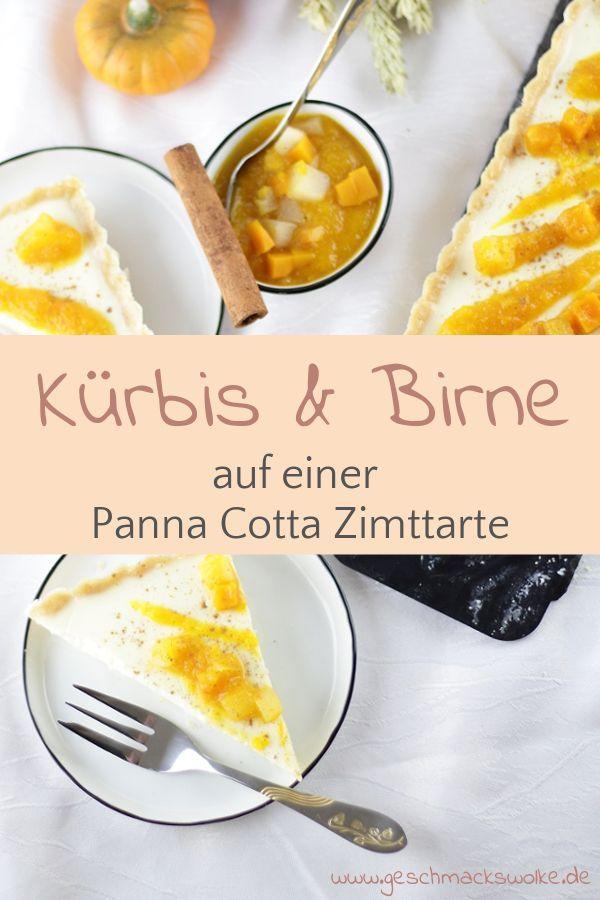 Herbstliches Panna Cotta-Zimtörtchen mit Kürbis und Birne   – ~ Food – Süßes, Kuchen & Desserts ~