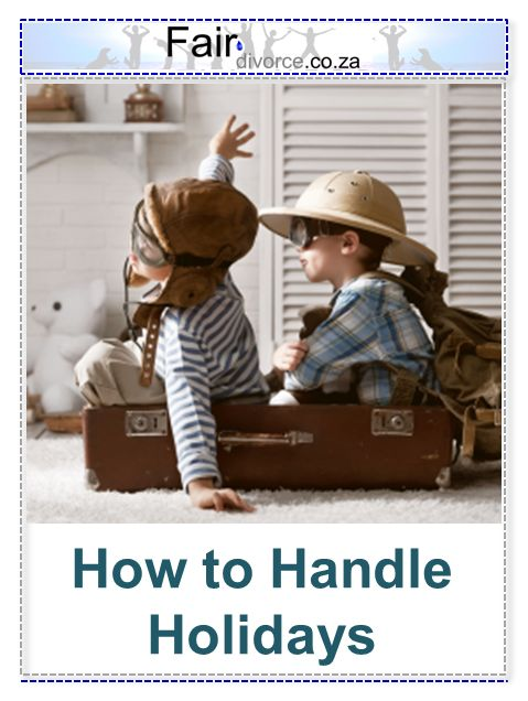 How to Handle Holidays when divorced, Holiday Tips for Divorced Families, Co-Parenting Holidays, Holidays post Divorce, Fair Divorce