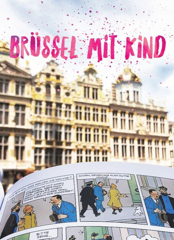 Brüssel mit Kind: 10 Ideen und Tipps für euren Städtereise