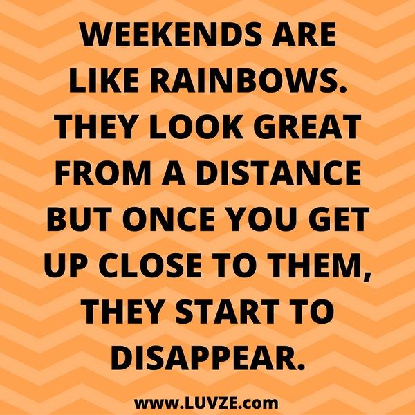 Weekend quotes pinterest