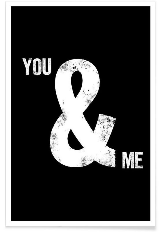 You and Me als Premium Poster von THE MOTIVATED TYPE | JUNIQE