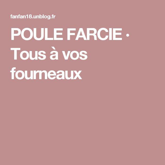 POULE FARCIE · Tous à vos fourneaux