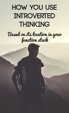How do YOU use Introverted Thinking based on it's location in your function stack? Even feeling types use Introverted Thinking! Find out! #INFJ, #INTP, #ISTP, #ENTP, #ESTP, #ISFJ, #ESFJ #ENFJ