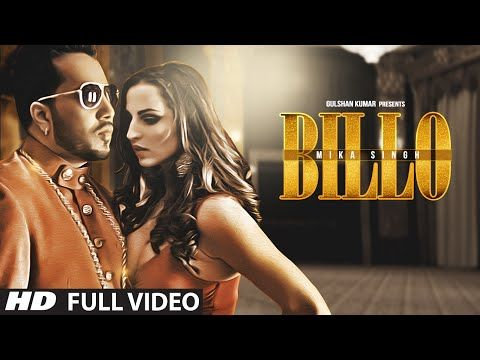 BILLO - MIKA SINGH Full Video Song Torrent Watch & Download Free - Download Songs Now Latest Songs All Are ThereDownload Songs Now Latest Songs All Are There