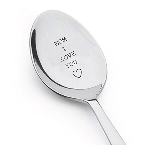 Mom I Love You Engraved Spoon,gift for mom,best selling i... https://www.amazon.com/dp/B01I3DRINC/ref=cm_sw_r_pi_dp_EX2HxbXKC9KY9