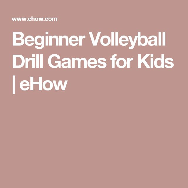 Beginner Volleyball Drill Games for Kids | eHow