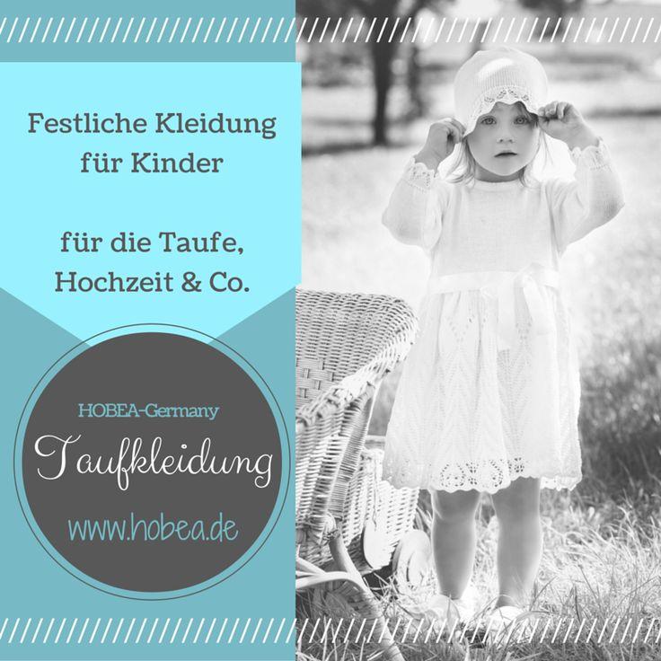 Festliche Kleidung für Kinder für die Taufe, Hochzeit & Co. HOBEA-Germany Taufkleidung im Onlineshop www.hobea.de entdecken  #Taufkleid #christening #Taufe #Taufbekleidung #HOBEA