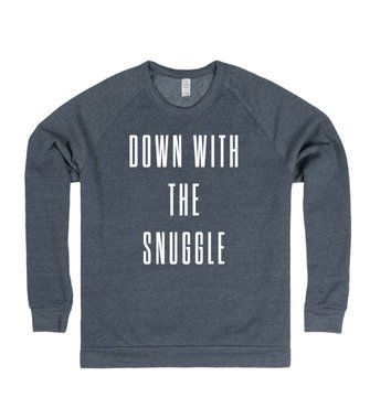 Down With The Snuggle